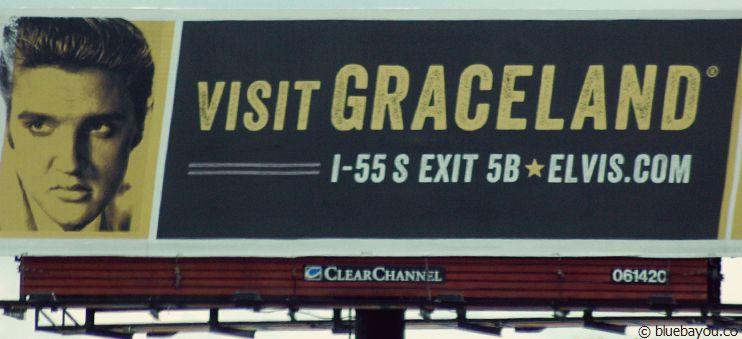Visit Graceland Sign on the Interstate.